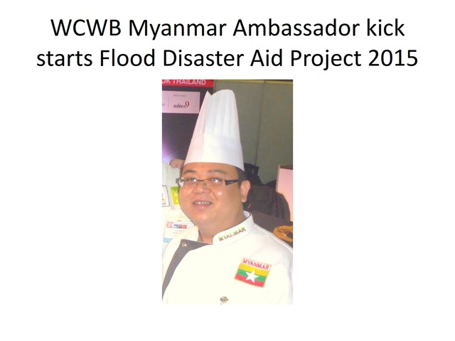 2 WACS Asia Myanmar Chefs 2014-2015 Report- Oliver 22.8.2015  - Copy_004